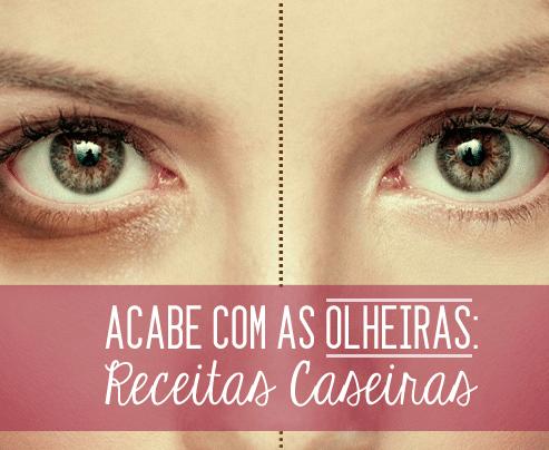 22 Tratamentos caseiros para eliminar as olheiras profundas
