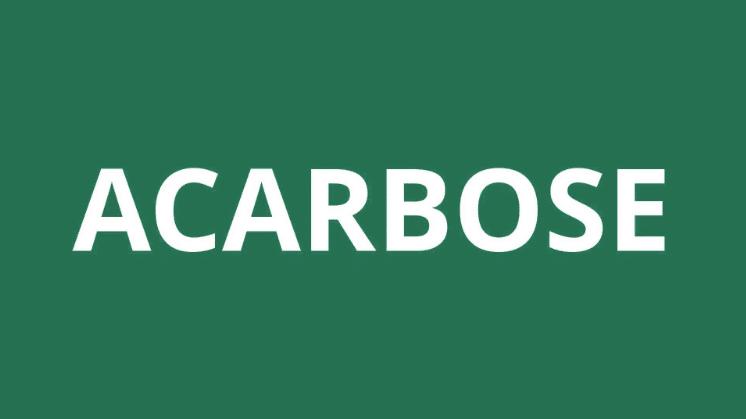 Acarbose: Para que serve, dosagem e efeitos colaterais