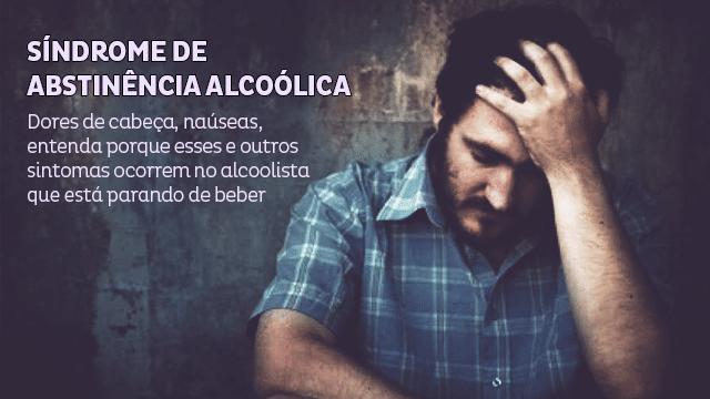 Síndrome de Abstinência Alcoólica? Vença os Sintomas, Não tenha medo de deixar o álcool